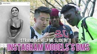 strangers-help-me-slide-into-instagram-model-s-dms