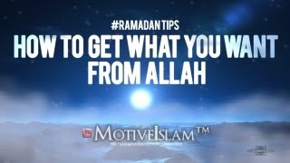 How To Get Whatever You Want From Allah (God)! (Dr Tawfique Chowdhury) ll #Dua #Ramadan