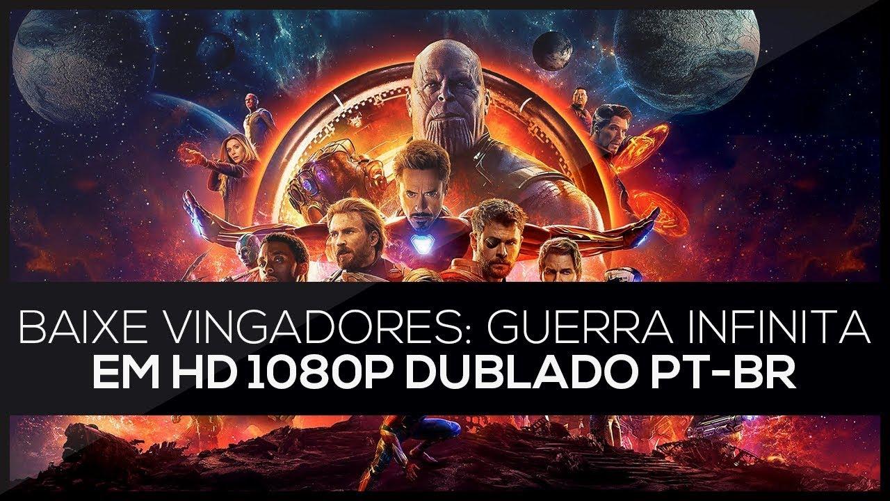 vingadores guerra infinita online dublado 1080p download
