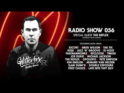 Glitterbox Radio Show 056: w/ The Reflex