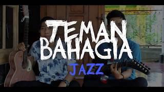 Jaz - Teman Bahagia (reggae versi) by dennesidnez ft Febri S