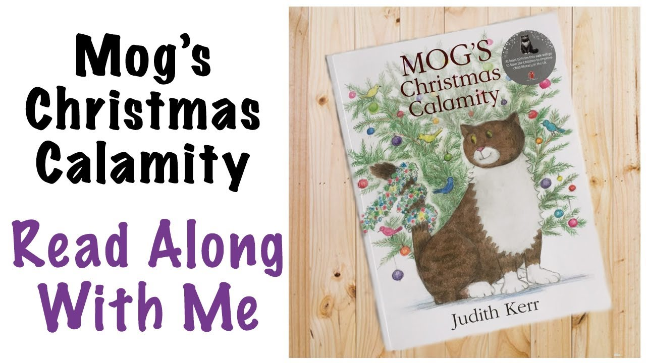 MOG'S Christmas Calamity by Judith Kerr - YouTube