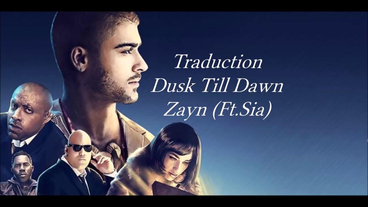 Zayn-dusk Till Dawn-traduction Ft Sia