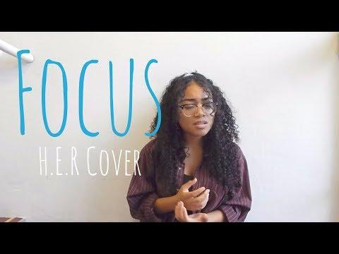 Focus // H.E.R (Cover)