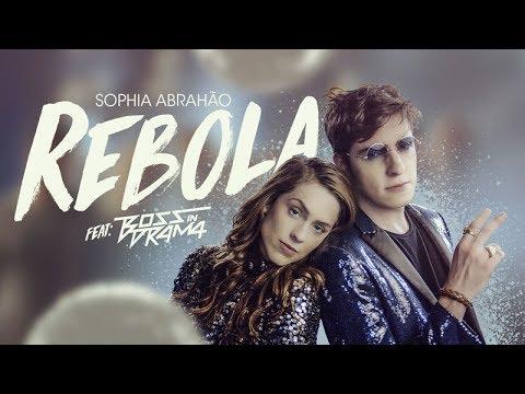 Sophia Abrahão   Rebola feat Boss In Drama  (Clipe Oficial)