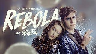 Baixar Sophia Abrahão   Rebola feat Boss In Drama  (Clipe Oficial)
