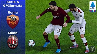 "PES 2020 • Roma Vs Milan 9°Giornata ""Milan, shock"""