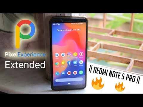 PixelExperience Pie Extended ROM On Redmi Note 5 Pro || THIS