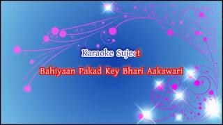 Saiyan Ji Dilwa Mangelein Karaoke | Kalpana Patowary | Sasur Bada Payisawala