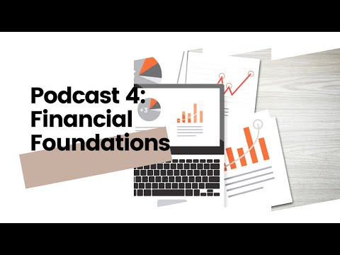 Episode 4: Financial Foundations