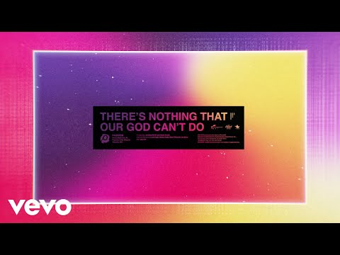 Passion - There's Nothing That Our God Can't Do (Lyric Video/Live) Ft. Kristian Stanfill
