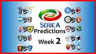 2018-19 SERIE A PREDICTIONS - WEEK 2