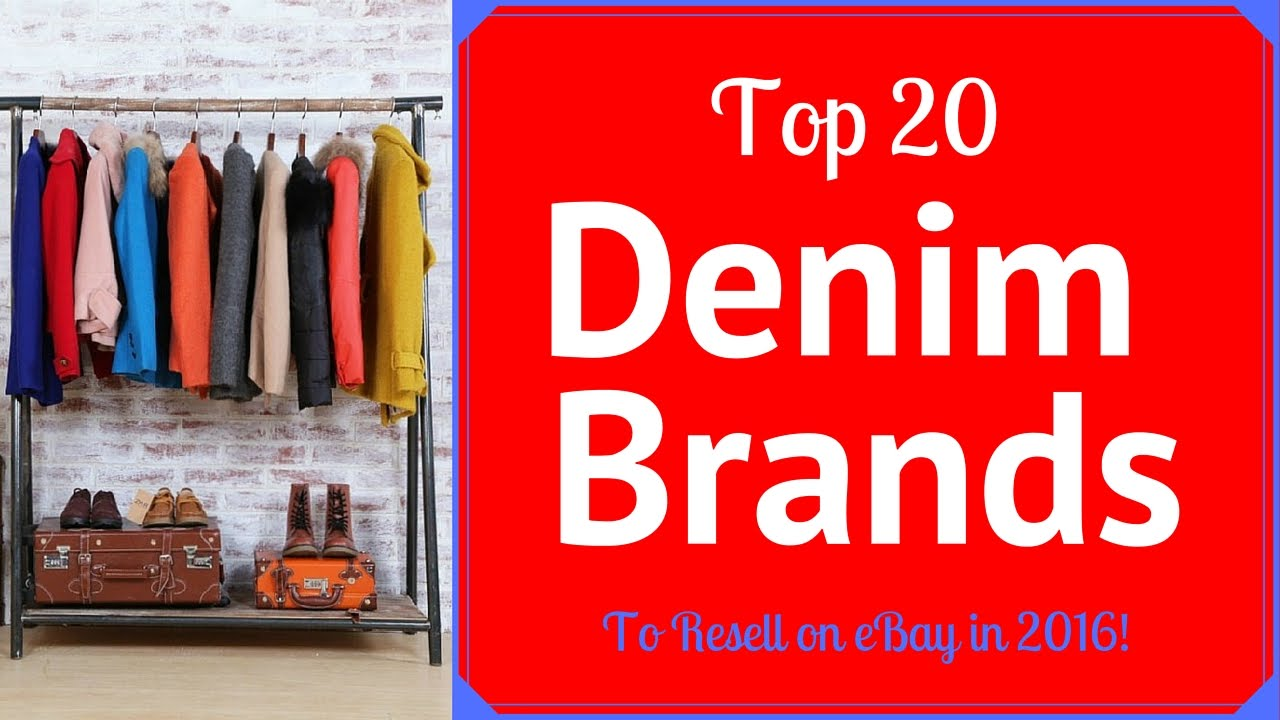 top 20 denim brands that sell on ebay for big money! - youtube