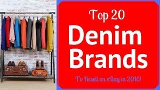 Top 20 Denim Brands that Sell on eBay for Big Money!