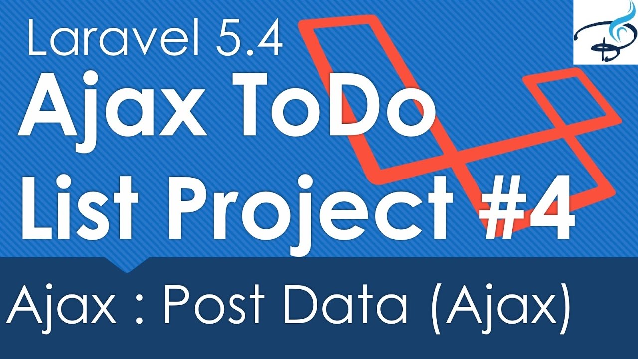 Laravel 5 4 Ajax ToDo List Project : Ajax post Data #4