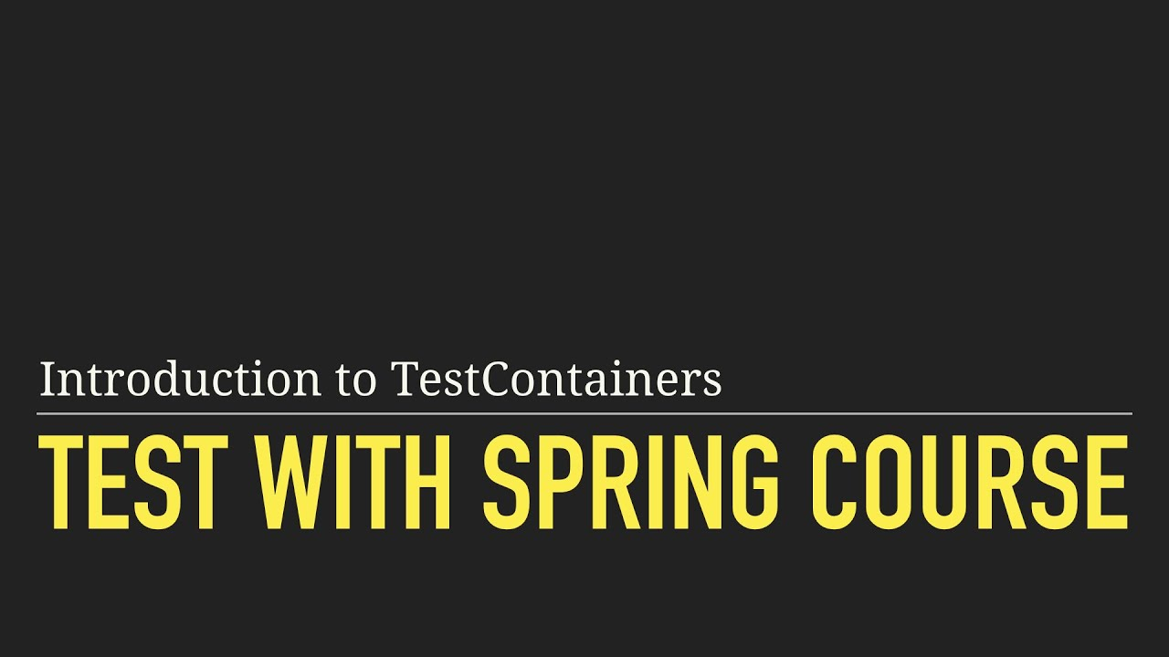 Sample Lesson: Introduction to TestContainers