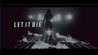 HER NAME IN BLOOD - LET IT DIE [Official Music Video]