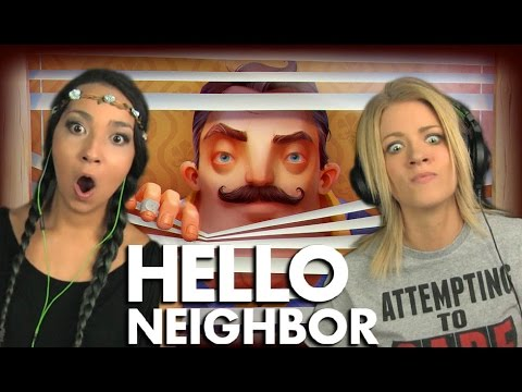 LETS GET CREEPY!! | Girls PLAY | Hello Neighbor Pre-Alpha