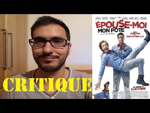 ÉPOUSE-MOI MON POTE - CRITIQUE POST-PROJECTION