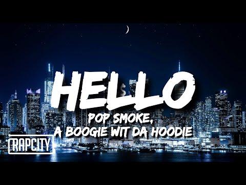 Pop Smoke - Hello (Lyrics) ft. A Boogie Wit Da Hoodie