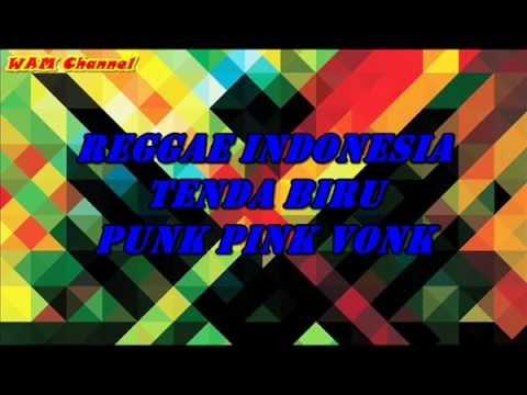 Reggae - Tenda biru (Funk Pink Vonk)