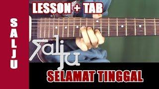 Video Belajar Gitar Salju - Selamat Tinggal [Guitar Lesson] + TAB download MP3, 3GP, MP4, WEBM, AVI, FLV September 2018