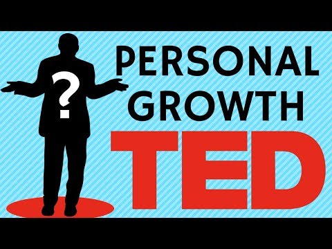 Best Personal Growth TED Talks - These speakers change the way you think!