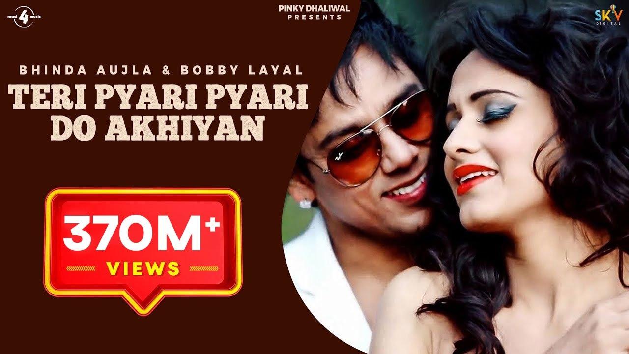 Sajjna Lyrics ( Teri Pyari Pyari Do akhiyaan) - Bobby Layal & Bhinda