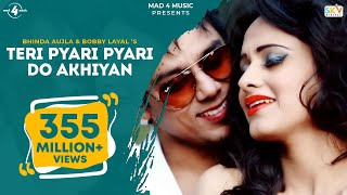Download lagu Teri Pyari Pyari Do Akhiyan | Sajjna - Bhinda Aujla & Bobby Layal Feat. Sunny Boy