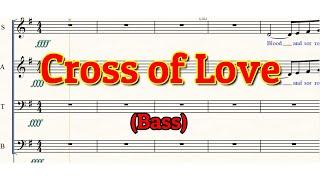 Cross of Love | Bass | SATB Choir