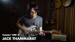 Yamaha THR10II Wireless | Demo | Jack Thammarat