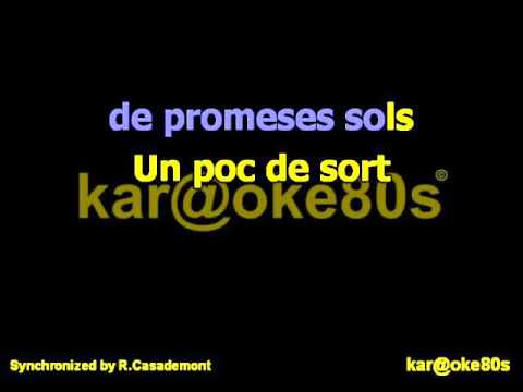 Que Tinguem Sort / Llach karaoke