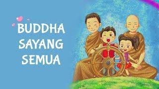 LAGU BUDDHIS | BUDDHA SAYANG SEMUA