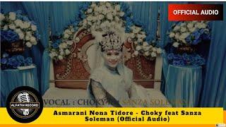 Download Mp3 Asmarani Nona Tidore  -  Choky Feat Sanza Soleman