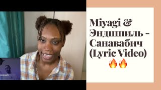 Brit reacts to Miyagi \u0026 Эндшпиль - Санавабич (Lyric Video) | YouTube Exclusive