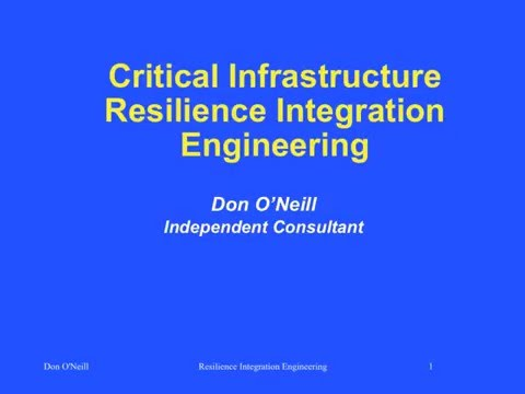 Critical Infrastructure Resilience Integration Engineering