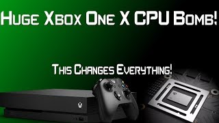 Developer Drops A Bomb About The Xbox One X CPU & It Changes Everything!