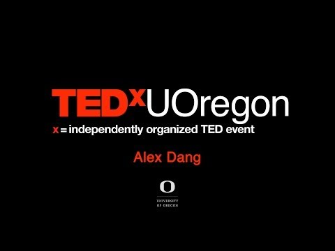 Tell me about yourself -- stories through poetry: Alex Dang at TEDxUOregon
