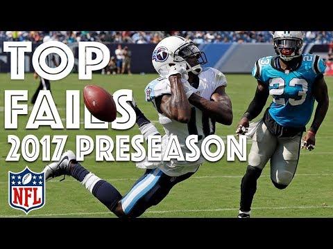 Biggest Fails of 2017 Preseason   NFL Highlights