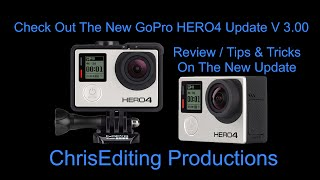 New GoPro HERO4 SILVER/BLACK Firmware Update V 3.0 Review, and More.