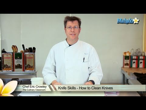 Knife Skills - How to Clean Knives