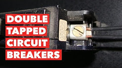 What is a Double Tapped Circuit Breaker?
