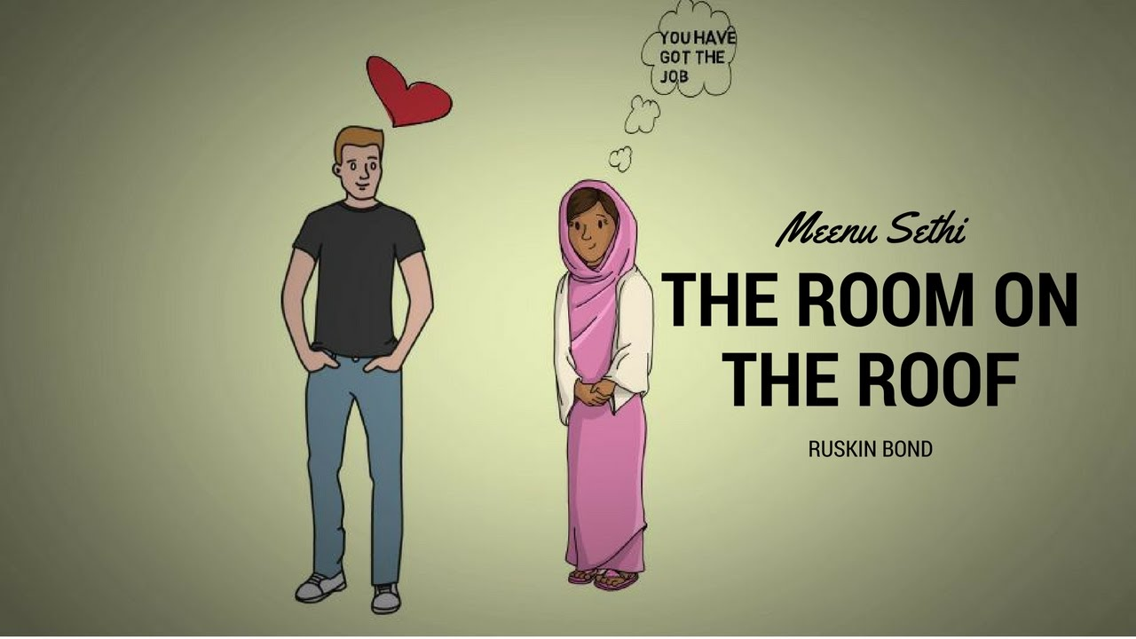 the room on the roof Rusty, a sixteen-year-old anglo-indian boy, is orphaned, and has to live with his english guardian in the claustrophobic european part of town, in dehra dun unhappy with the strict ways of.