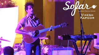 Vikesh Kapoor - The Ballad of Willy Robbins | Sofar Los Angeles