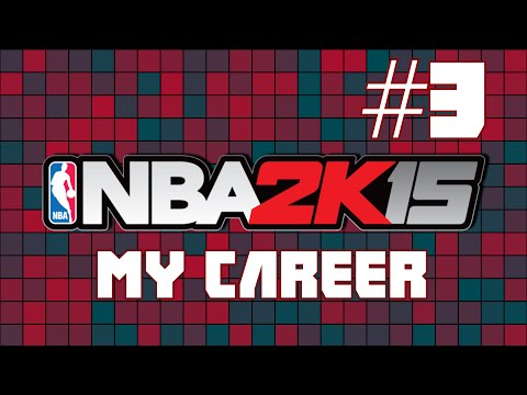 Let's Play: NBA 2K15 My Career #3 - Poor Shooting and Playoff Talk