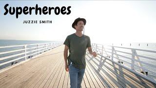 Superheros Offical Video (Juzzie Smith)