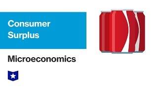 Consumer Surplus | Microeconomics