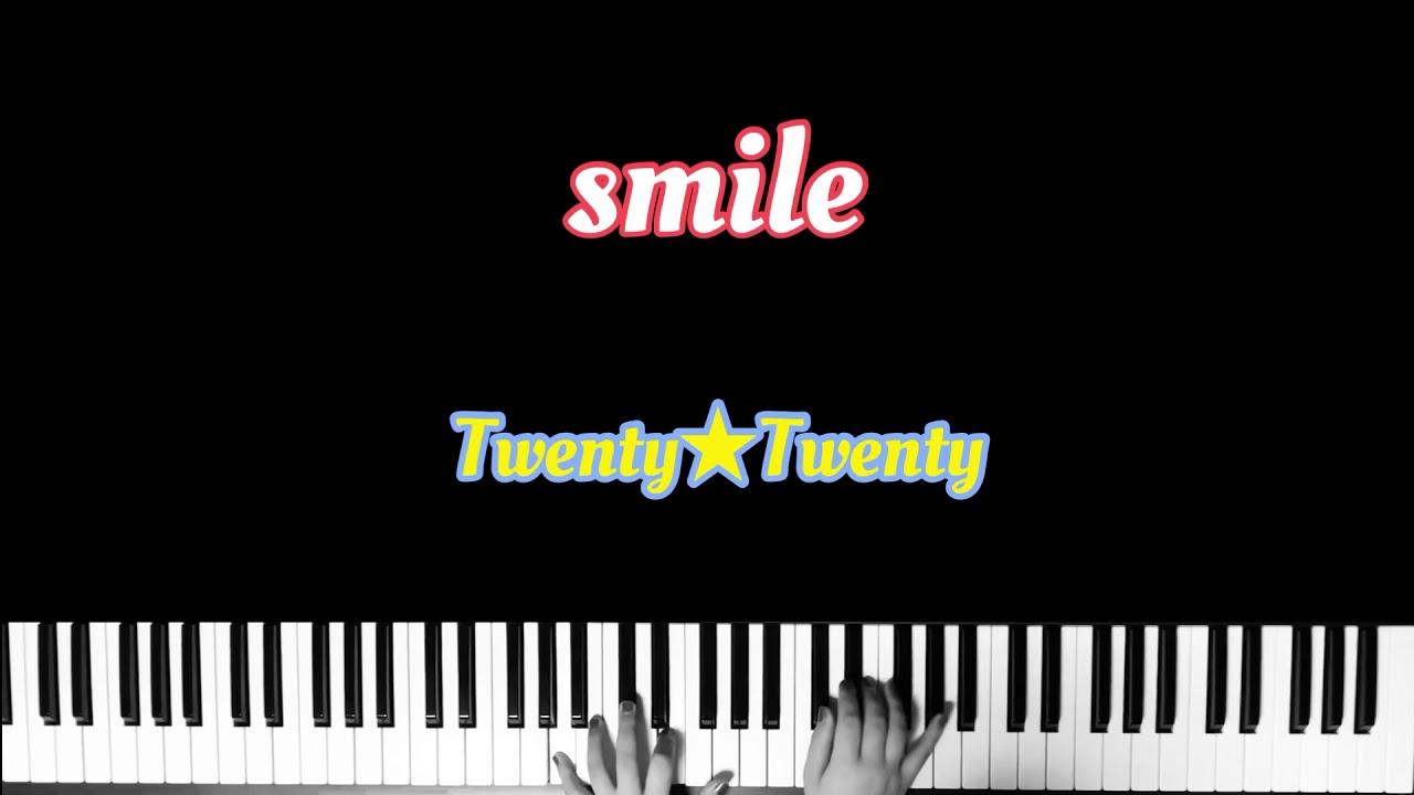 Smile twenty★twenty