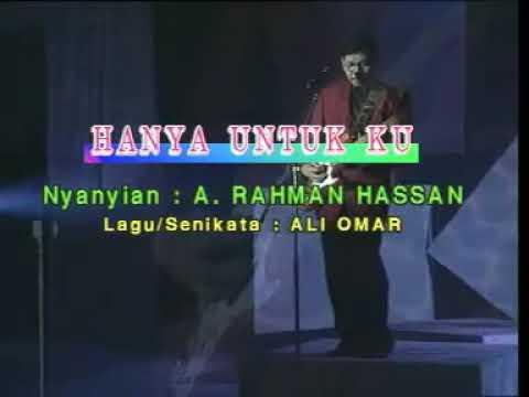 Hanya untuk mu - A.Rahman Hasan