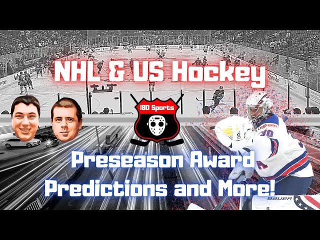 NHL- Preseason Award Predictions and More!